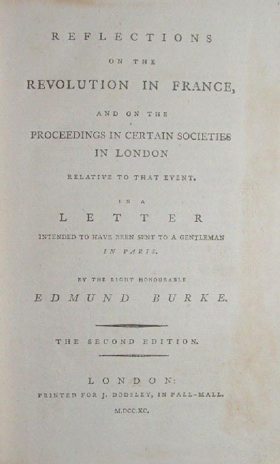 chivalry in edmund burkes reflections on the Reflections on the revolution in france is a political pamphlet written by the irish statesman edmund burke and published in november 1790 one of the best-known intellectual attacks against the french revolution , [2] reflections is a defining tract of modern conservatism as well as an important contribution to international theory.